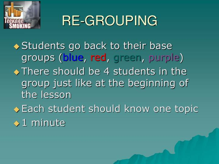 RE-GROUPING