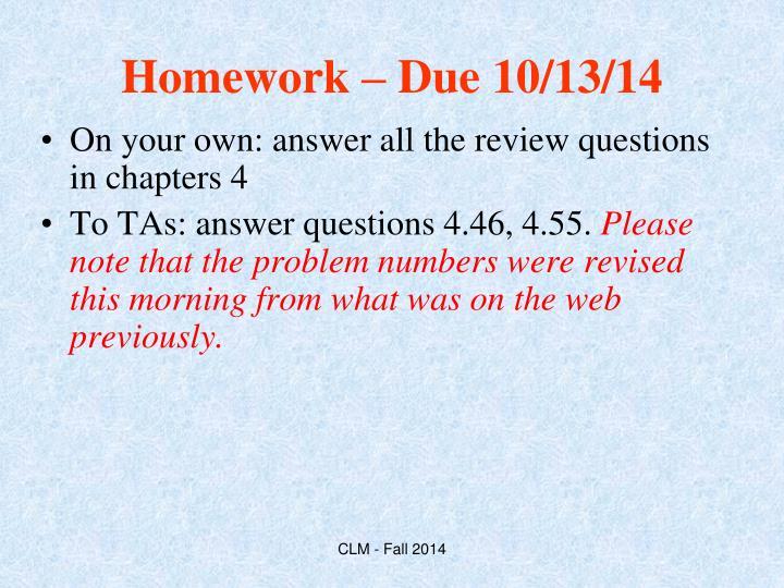Homework – Due