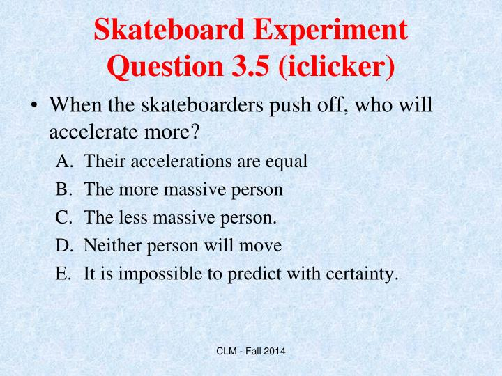 Skateboard Experiment