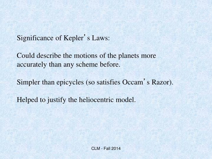 Significance of Kepler