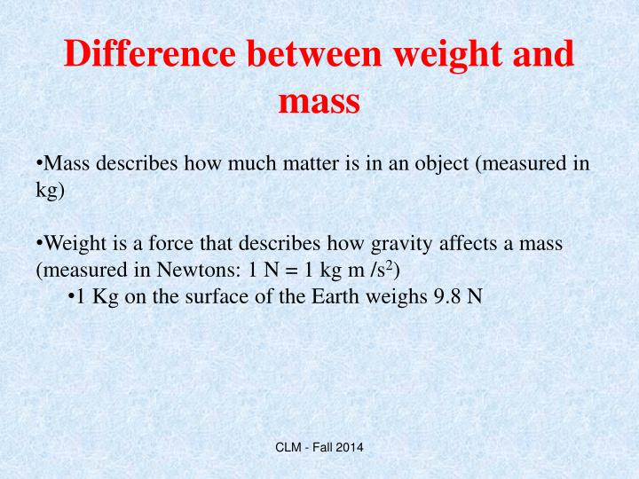 Difference between weight and mass