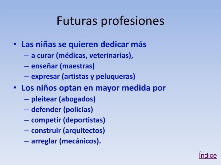 Futuras profesiones
