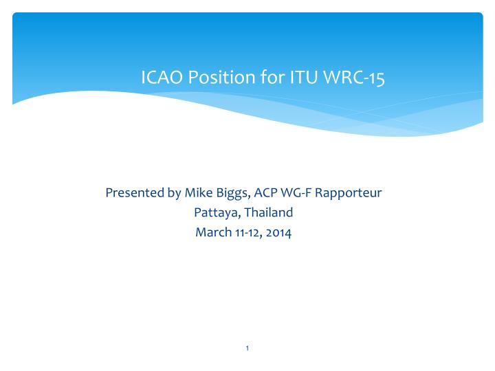 Icao position for itu wrc 15
