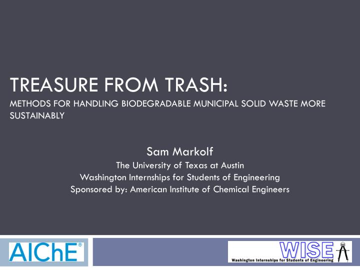 Treasure from trash methods for handling biodegradable municipal solid waste more sustainably