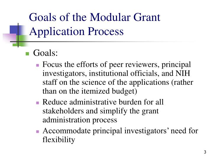 Goals of the modular grant application process