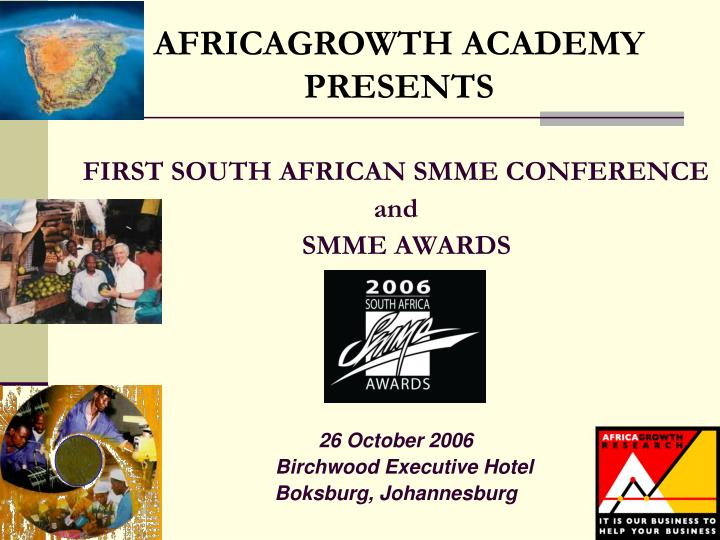 FIRST SOUTH AFRICAN SMME CONFERENCE