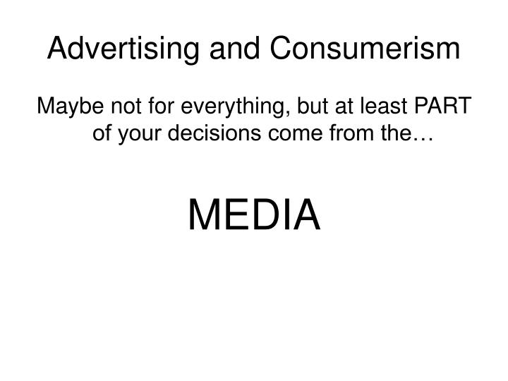 Advertising and Consumerism