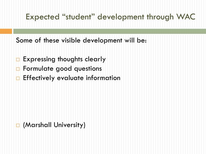 "Expected ""student"" development through WAC"