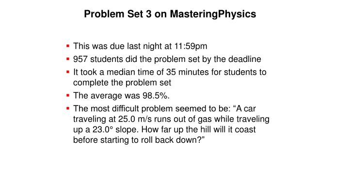 Problem set 3 on masteringphysics