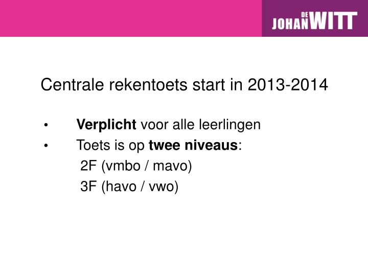 Centrale rekentoets start in 2013-2014