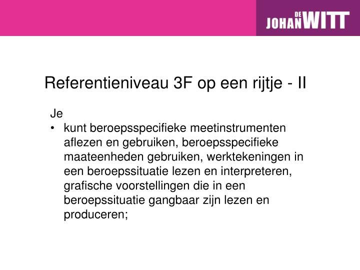 Referentieniveau 3F op een rijtje - II