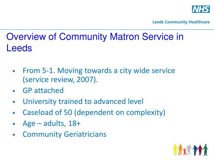 Overview of Community Matron Service in Leeds