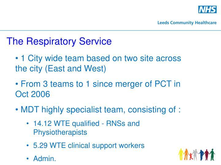 The Respiratory Service