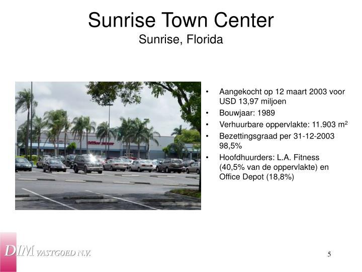 Sunrise Town Center