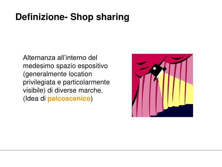 Definizione- Shop sharing