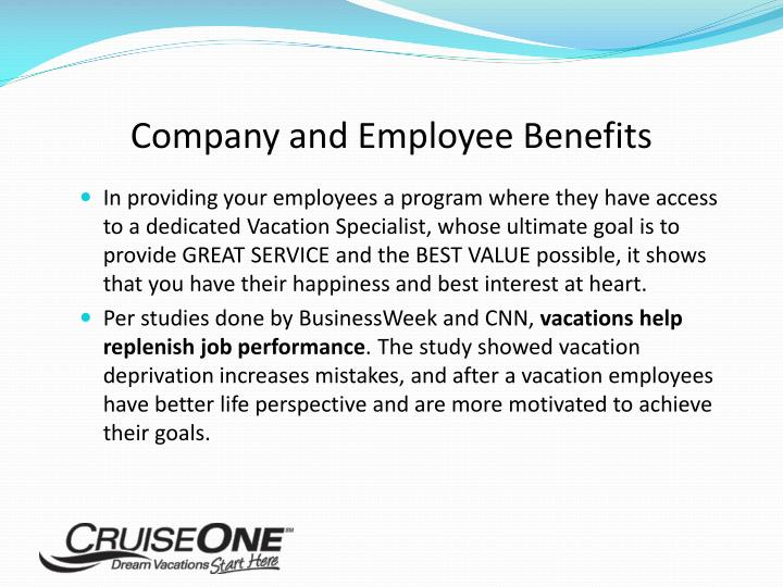 Company and Employee Benefits