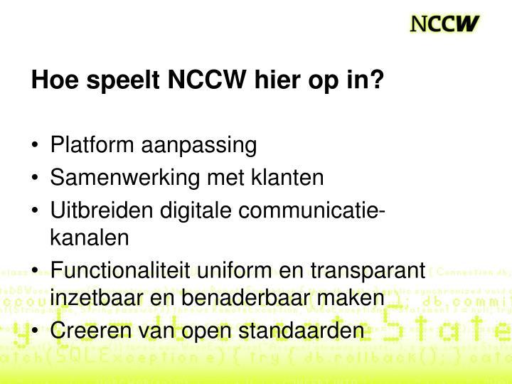 Hoe speelt NCCW hier op in?