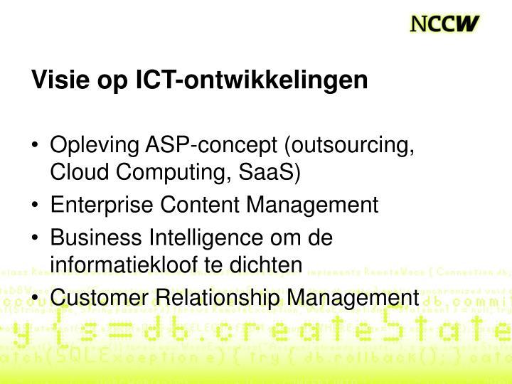 Visie op ICT-ontwikkelingen