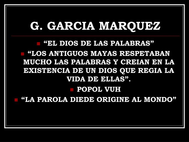 G. GARCIA MARQUEZ