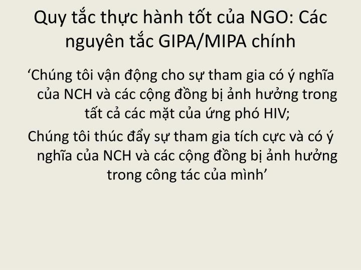 Quy tắc thực hành tốt của NGO: Các nguyên tắc GIPA/MIPA chính