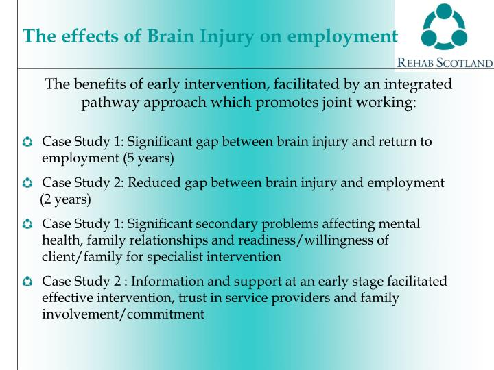 The benefits of early intervention, facilitated by an integrated pathway approach which promotes joint working: