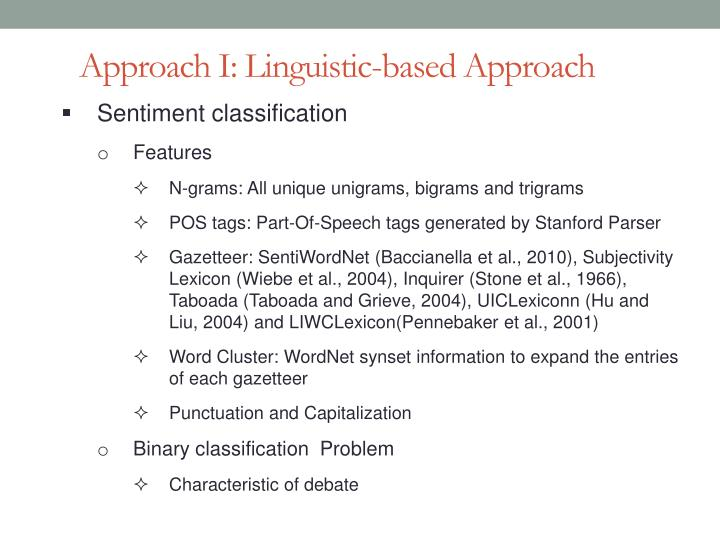 Approach I: Linguistic-based Approach