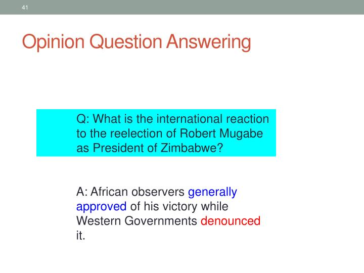 Opinion Question Answering
