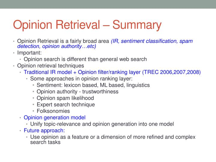Opinion Retrieval – Summary