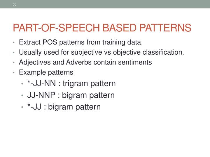PART-OF-SPEECH BASED PATTERNS