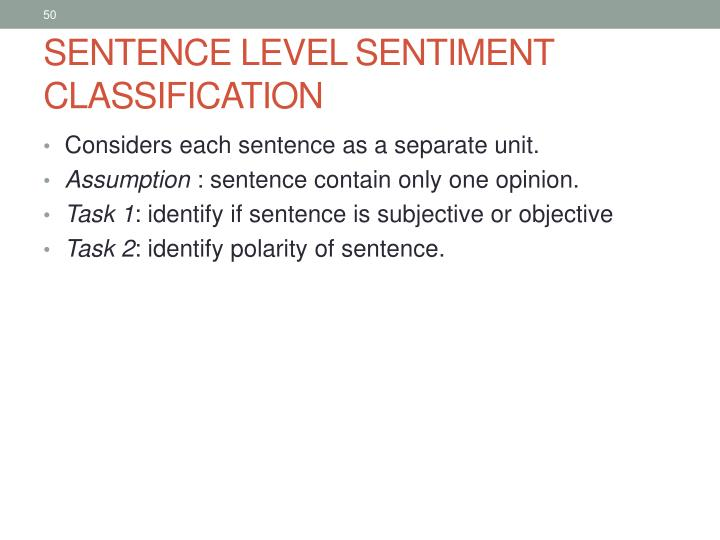 SENTENCE LEVEL SENTIMENT CLASSIFICATION