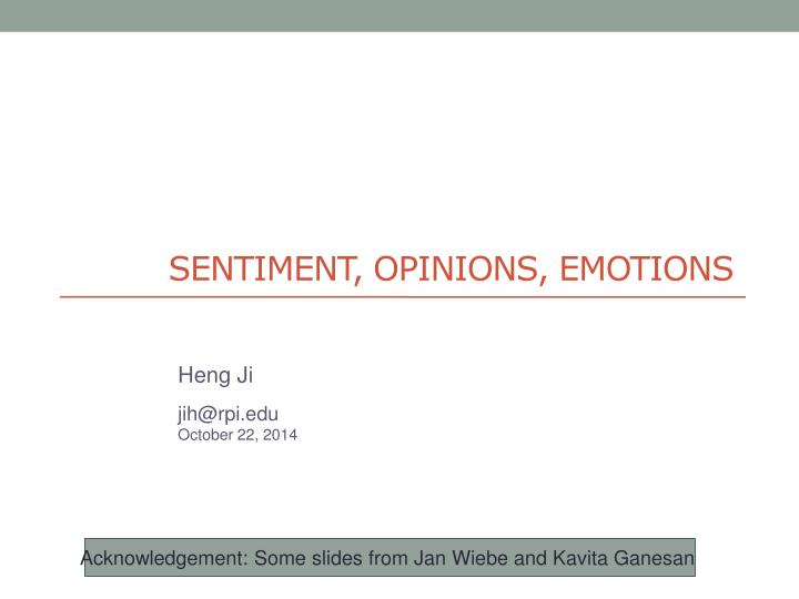 Sentiment opinions emotions