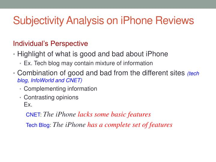 Subjectivity Analysis on iPhone Reviews
