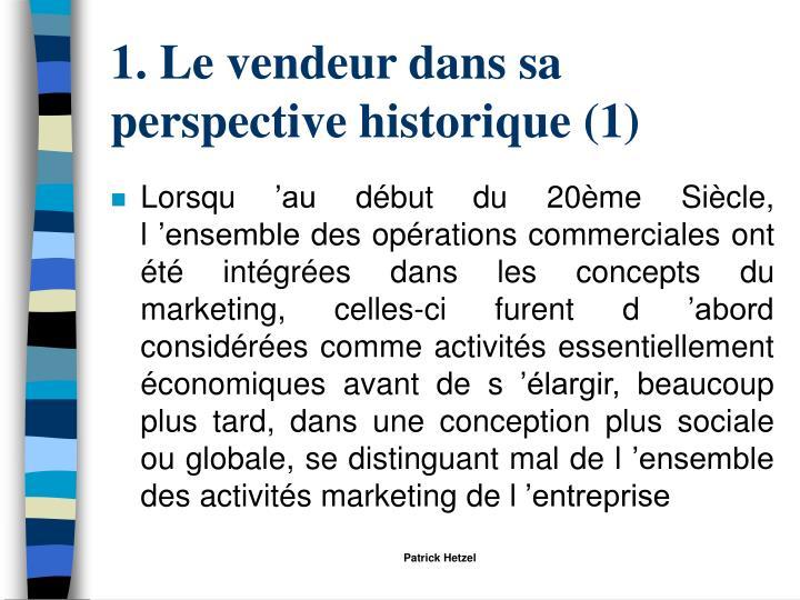 1. Le vendeur dans sa perspective historique (1)