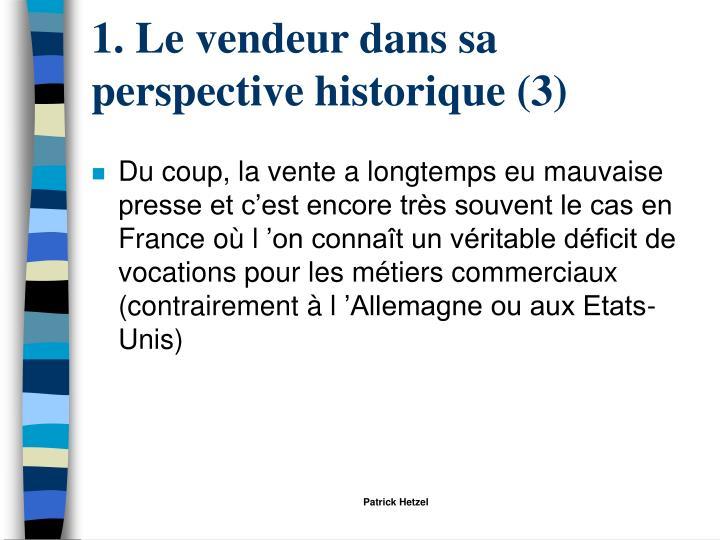 1. Le vendeur dans sa perspective historique (3)