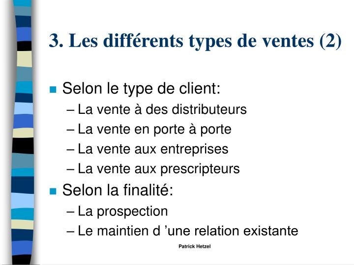 3. Les différents types de ventes (2)