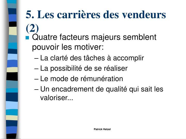 5. Les carrières des vendeurs (2)