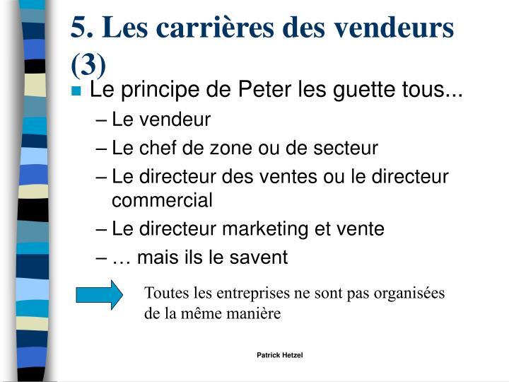 5. Les carrières des vendeurs (3)