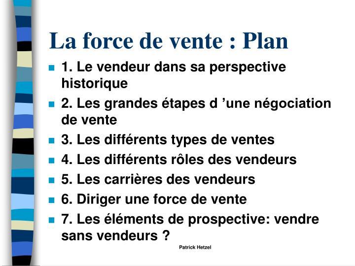 La force de vente : Plan