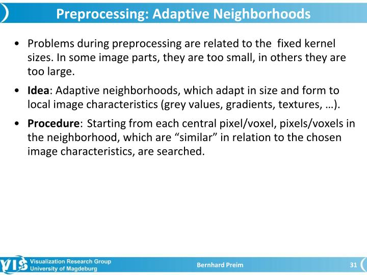 Preprocessing: Adaptive Neighborhoods