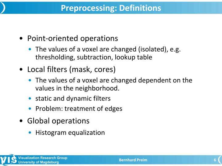 Preprocessing: Definitions