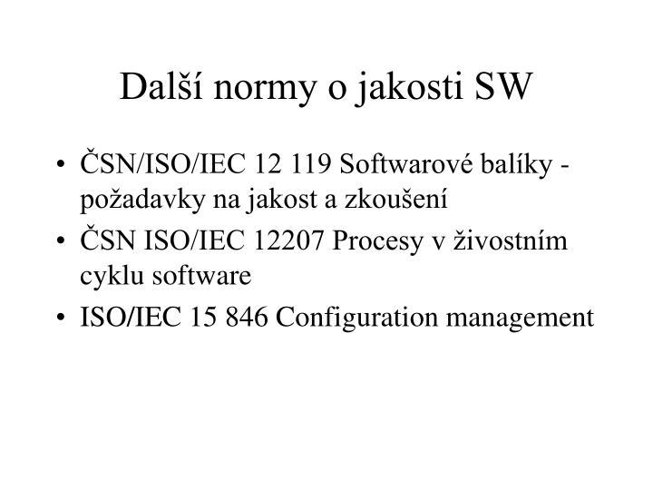 Další normy o jakosti SW