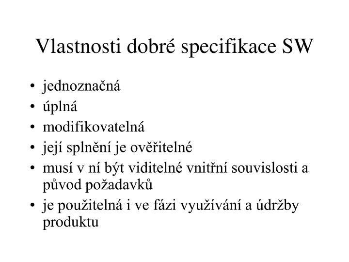 Vlastnosti dobré specifikace SW