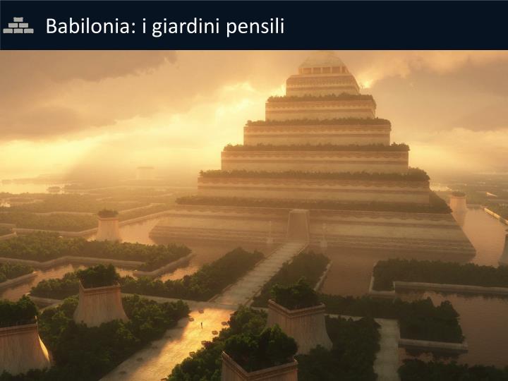 Babilonia: i giardini pensili