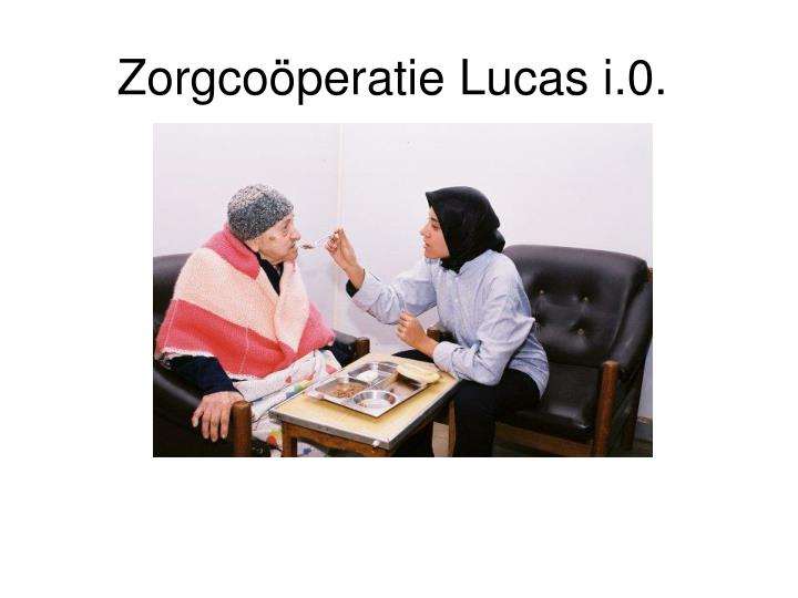 Zorgcoöperatie Lucas i.0.