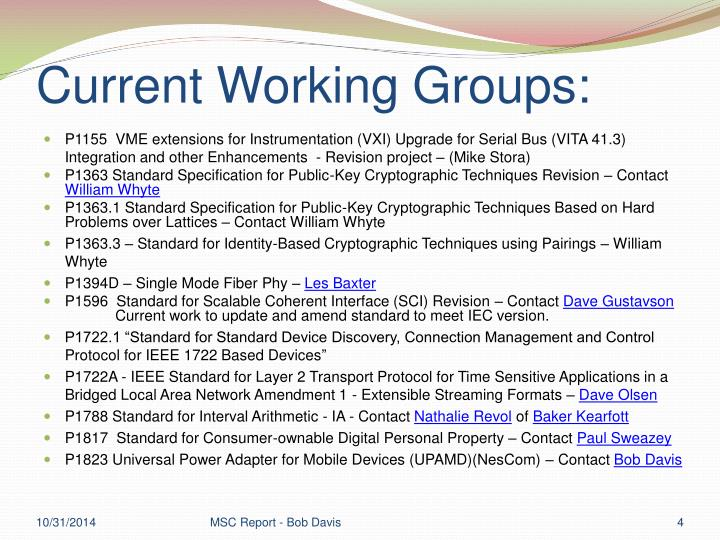 Current Working Groups: