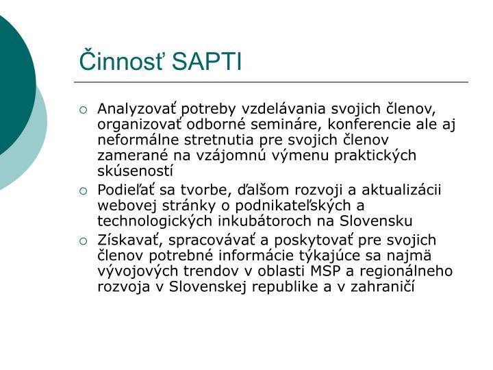 Činnosť SAPTI