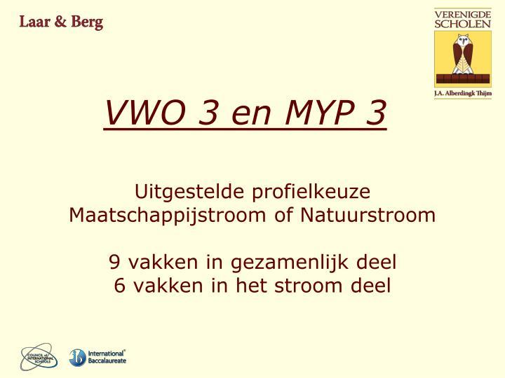 VWO 3 en MYP 3