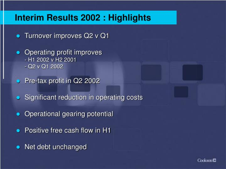 Interim Results 2002 : Highlights