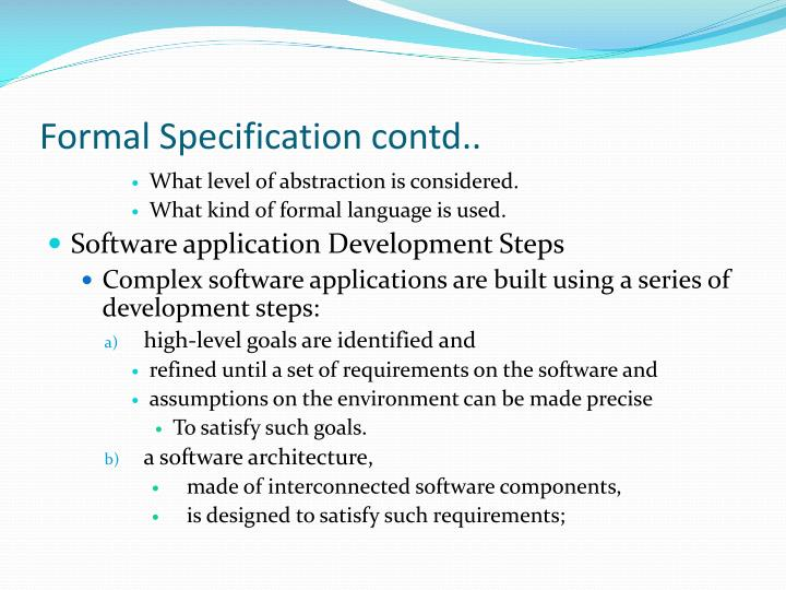 Formal specification contd