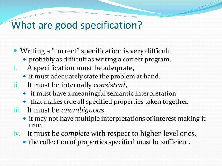 What are good specification?